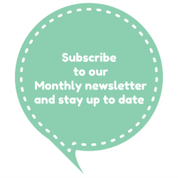 Subscribeto ourMonthly newsletter 260x260