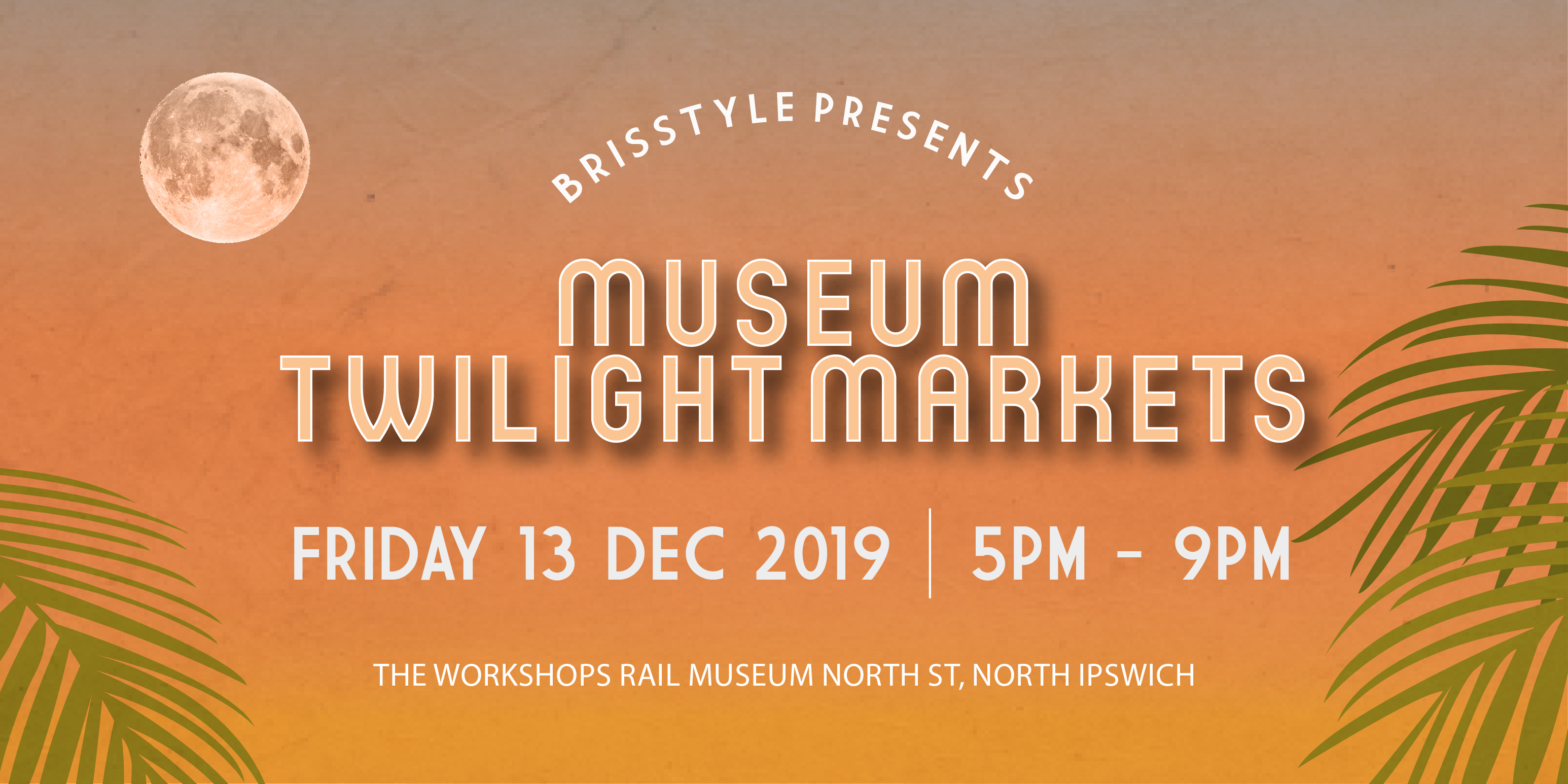 BrisStyle Museum Twilight Markets Web SlideDEC