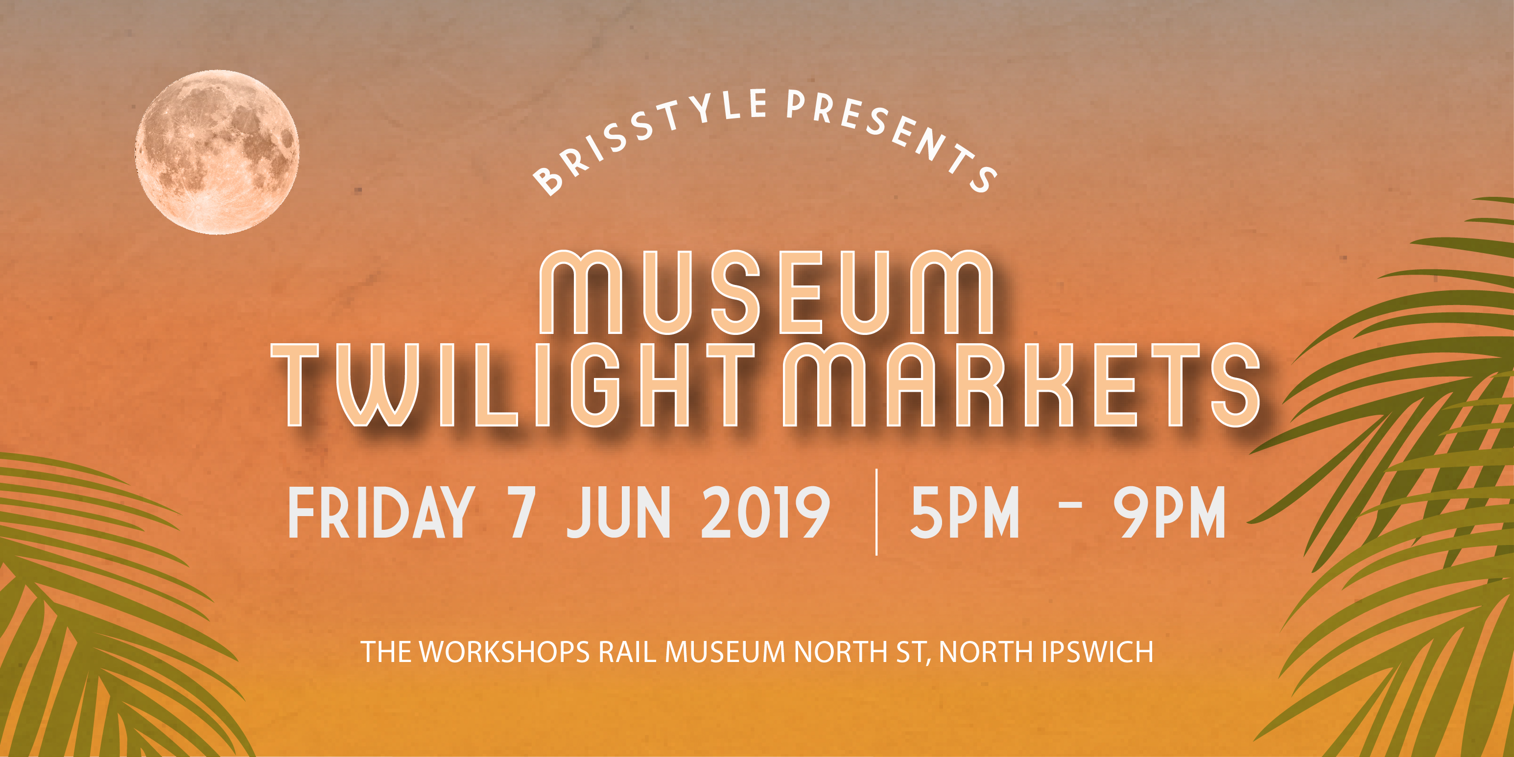 BrisStyle Museum Twilight Markets Web SlideJUNE